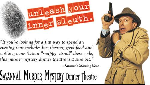 Savannah Murder Mystery Dinner Theatre